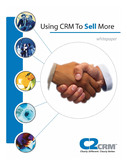 Using CRM to Sell More