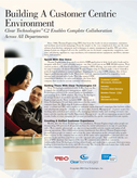 Clear TechnologiesTM C2 Enables Complete Collaboration Across All Departments