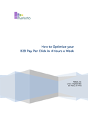 How to Optimize your PPC Campaigns in Four Hours a Week