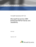Microsoft Dynamics CRM Enterprise Performance and Scalability
