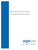 Using Voice Site Technology to Automate Business Processes