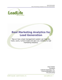 How to Use Lead Management to Get Real Marketing Analytics