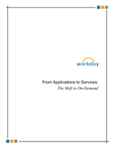 From Applications to Services: The Shift to On-Demand