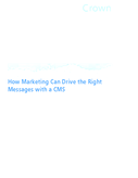 How Marketing Can Drive the Right Messages with a CMS