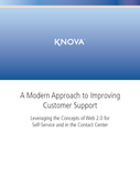 A Modern Approach to Improving Customer Support: Leveraging the Concepts of Web 2.0 for Self-Service and in the Contact Center