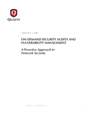 On Demand Security Audits and Vulnerability Management