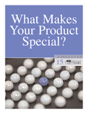 What Makes Your Product Special?