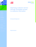 Improving customer service through immediate access to customer information