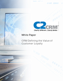 CRM – Defining The Value of Loyal Customers
