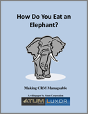 How to Eat an Elephant - Making CRM Manageable