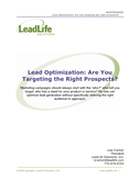 Lead Optimization - Are You Targeting the Right Prospects?