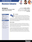 W&O Supply, Inc. | Standardizing Sales Processes at W&O Supply Increases Productivity with Maximizer Enterprise