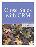 Close Sales with CRM