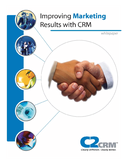 Improving Marketing Results with CRM