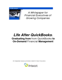 Life After QuickBooks: Graduating from from QuickBooks to On-Demand Financial Management