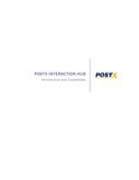 PostX Interaction Hub Architecture and Capabilities